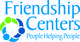 Friendship Centers, Inc.